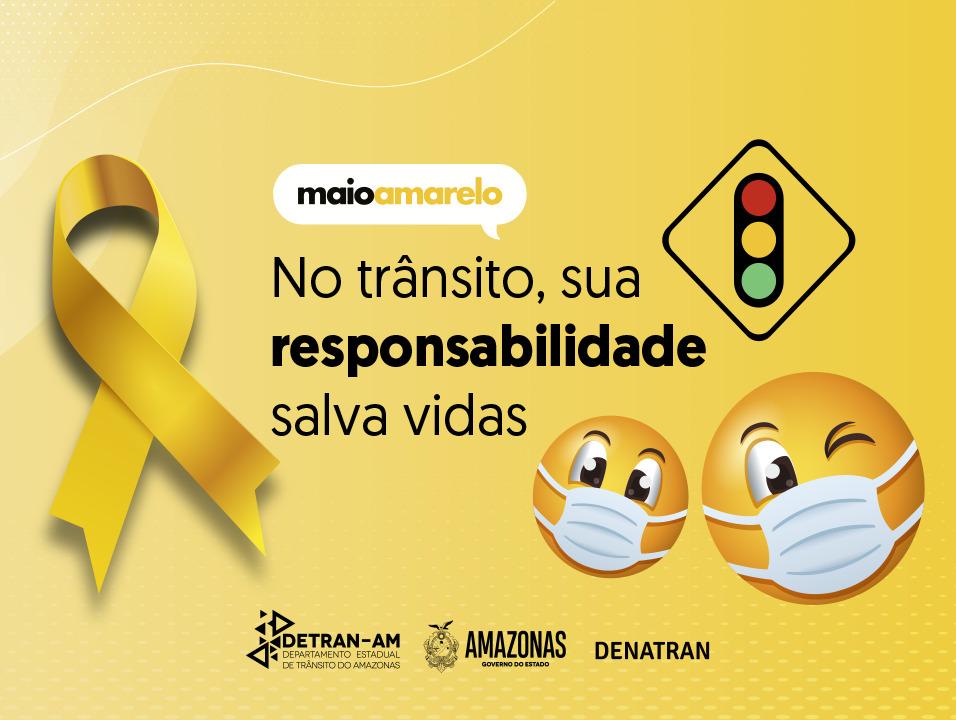Detran-AM promoverá live, ações educativas e palestras virtuais no Maio Amarelo